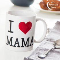 Hrnček I Love Mama