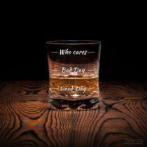 Pohár na whisky Who cares